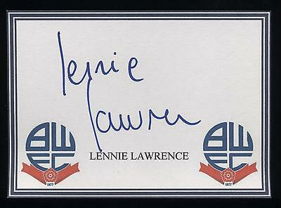 Lennie Lawrence signed Bolton crested card.