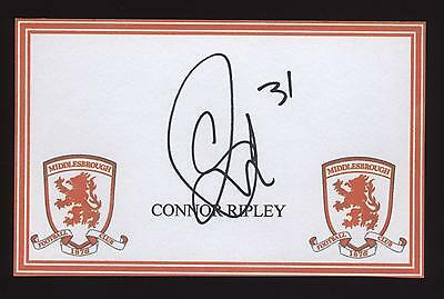 Connor Ripley signed Middlesbrough crested card.