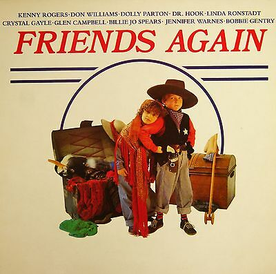 Friends Again: Kenny Rogers * Don Williams *