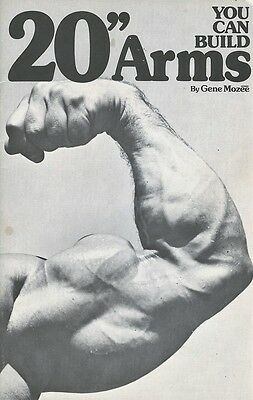 """You Can Build 20"""" Arms By Gene Mozee - 20 pages / A5 Bodybuilding Booklet"""