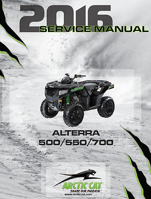 2016 Arctic Cat ATV Alterra 500 550 700 service manual in binder
