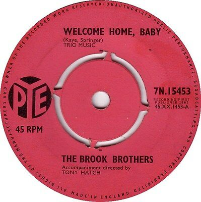 "The Brook Brothers - Welcome home, baby (Original 1962 7"" single)"