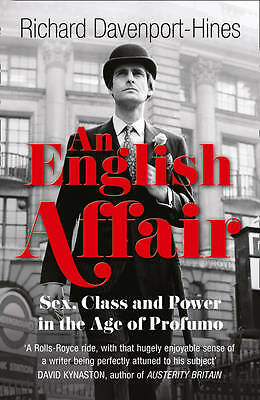 An English Affair  by Richard Davenport-Hines, New Paperback Book