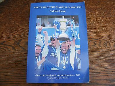 The Year Of The Magical Martlets Sussex The Family Club Double Champions 2006
