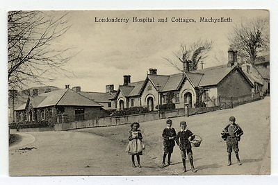 MACHYNLLETH . Powys/Montgomeryshire. Londonderry Hospital. Rare, local publisher