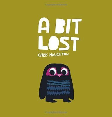 A Bit Lost by Chris Haughton (Paperback, 2011) New Book