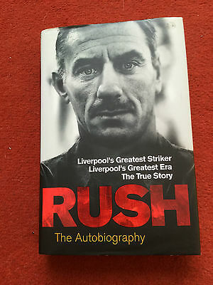 Liverpool Fc - Rush The Autobiography By Ian Rush Book
