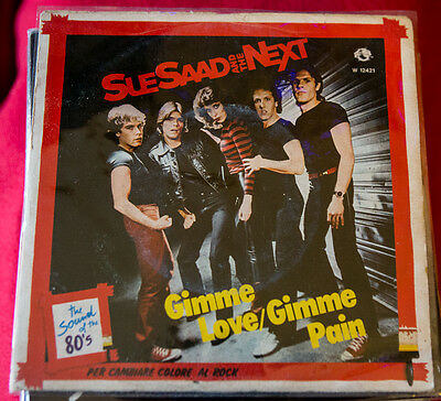 "Sue Saad And The Next ‎– Gimme Love / Gimme Pain 7"" 45 giri vinyl new wave pop"