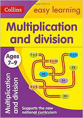 Multiplication and Division Ages 7-9: New Edition (Collins Easy Learning KS2), N