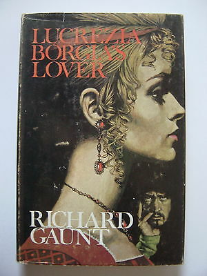 Lucrezia Borgia's Lover by Richard Gaunt