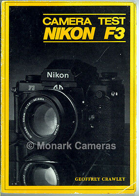 Nikon F3 System Book Geoffrey Crawley, More Camera User Guides & Manuals Listed.