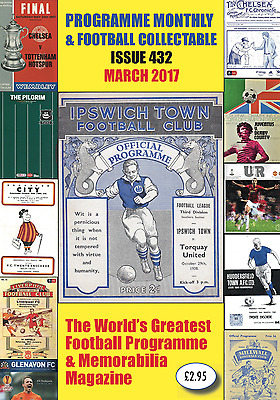 ** New **  Issue 432 (March 2017) Of Programme Monthly & Football Collectable