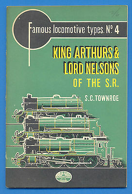 King Arthur & Lord Nelsons Of The Southern Railway.ian Allan Book 1949