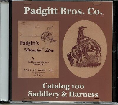 Padgitt Brothers Co. Saddlery & Harness Catalog 100 on CD-Dallas,TX-Broncho Line