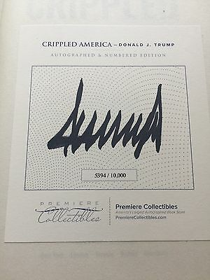 PRESIDENT DONALD TRUMP Autographed CRIPPLED AMERICA BOOK 2017 Inauguration Day