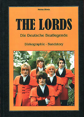 The Lords : Die Deutsche Beatlegende : Diskographie - Bandstory (Heinz Dietz)