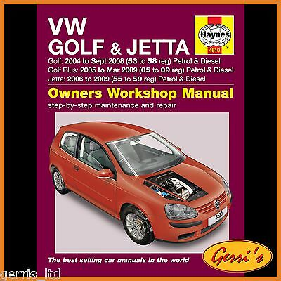 4610 Haynes VW Golf & Jetta Petrol & Diesel (2004 - Sept 2008) Workshop Manual