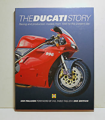 The Ducati Story Racing & Production Models from 1945 by Ian Falloon