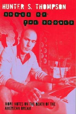 NEW Songs of the Doomed By Hunter S. Thompson Paperback Free Shipping
