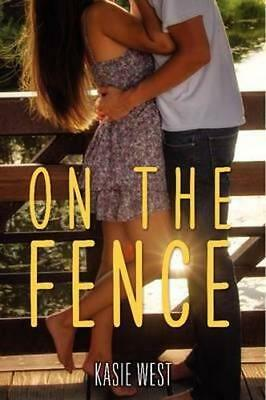 NEW On the Fence By Kasie West Paperback Free Shipping