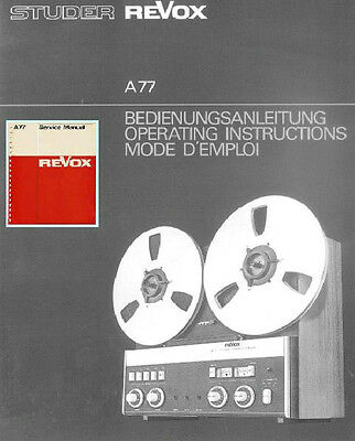 Revox A77 User Manual And Service Manual - Reel To Reel
