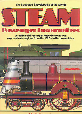 The Illustrated Encyclopedia Of The Worlds Steam Passenger Locomotives.book