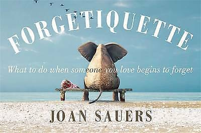 NEW Forgetiquette By Joan Sauers Hardcover Free Shipping