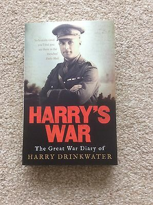 HARRY'S WAR - The war dairy of an officer in The Royal Warwickshire Regiment WW1