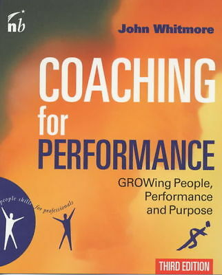 Coaching for performance: GROWing people, performance and purpose by John
