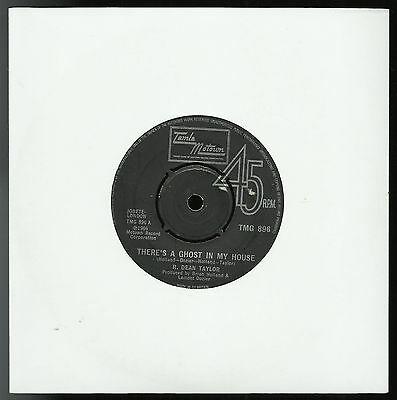 """R DEAN TAYLOR  THERE'S A GHOST IN MY HOUSE  UK 7"""" 45rpm SINGLE  GOOD/BETTER"""