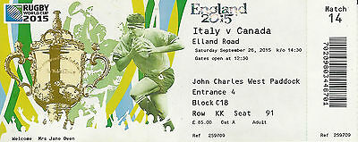 Italy v Canada 26 Sep 2015 RUGBY WORLD CUP TICKET Pool D, Match 14 Elland Road,