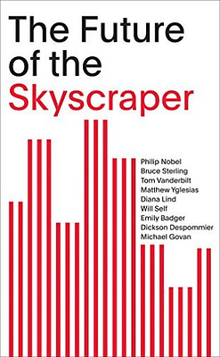 The Future Of The Skyscraper  BOOK NEW