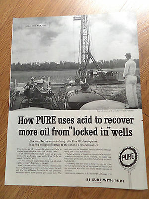 1958 Pure Oil Ad  Uses Hydrochloric Acid Increase Oil Production