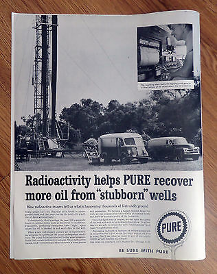 1958 Pure Oil Ad Radioactivity Helps PURE Recover More Oil from Stubborn Wells