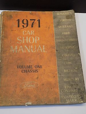 Vintage 1971 FORD CAR Mechanic's Shop Manual Volume 1: Chassis Mustang Torino