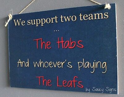 Montreal versus Toronto Hockey Sign - The Habs v Maple Leafs NHL Team Rivalry