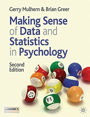 Making Sense of Data and Statistics in Psychology by Greer, Brian Paperback The