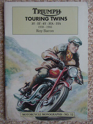 TRIUMPH Touring Twins (1938-1966) Roy Bacon - including: 3T, 5T, 6T, 3TA, 5TA
