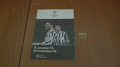 JUVENTUS v FENERBAHCE SK UEFA CHAMPIONS LEAGUE PROGRAMME 4.12.1996 + PIN BADGE