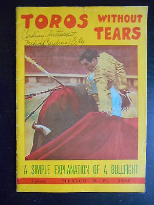 "Livre ""Toros without tears - A simple explanation of a bullfight"" Mexico 1958"