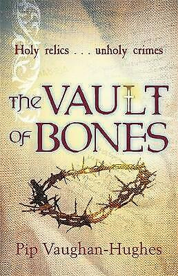 The Vault of Bones by Pip Vaughan-Hughes, Book, New (Paperback)