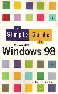A Simple Guide to Windows 98 - Gilles Fouchard - Good - Paperback