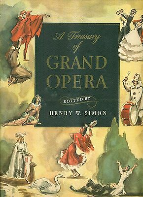 1946 A Treasury of Grand Opera Edited by Henry W. Simon in Slip Case