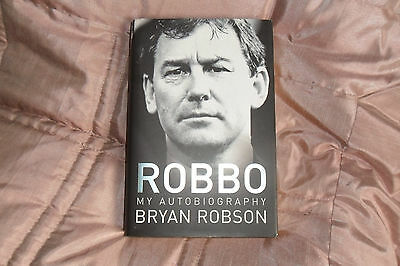 """Bryan Robson """"Robbo"""" SIGNED Autobiography 2006"""