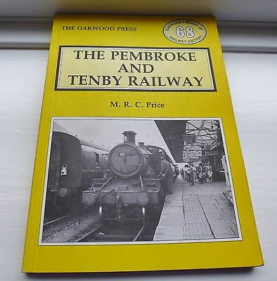 Pembroke Tenby Railway M R C Price Oakwood Press 68 1st Edition With Collectors