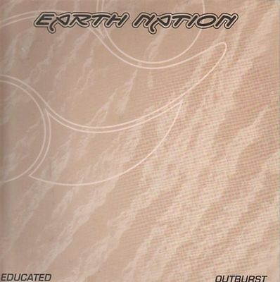 Earth Nation Educated / Outburst Vinyl Single 12inch eyeQ Harthouse