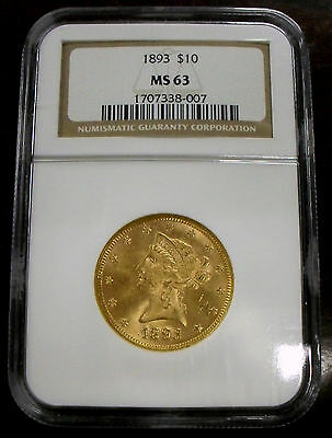 1893 $10 Gold Liberty NGC MS63, Choice Pre-1900 Date