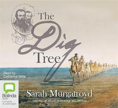 NEW The Dig Tree By Catherine Milte Audio CD Free Shipping