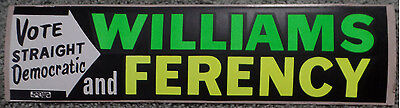 1966? Michigan Vote Str. Democratic Soapy Williams Zolton Ferency Bumper Sticker