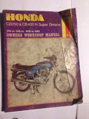 HONDA CB250 & CB400N Superdreams Haynes Manual 1978 To 1982